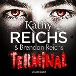 Terminal | Kathy Reichs,Brendan Reichs