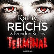 Terminal | Kathy Reichs, Brendan Reichs