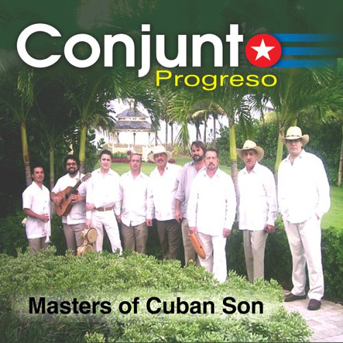- Masters of Cuban Son