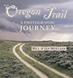The Oregon Trail, Bill Moeller and Jan Moeller, 0878424423