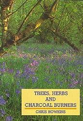 Trees, Herbs and Charcoal-burners