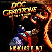 Red Runes: Doc Graystone Adventures, Book 1 | Nicholas Olivo