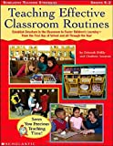 img - for Teaching Effective Classroom Routines: Establish Structure in the Classroom to Foster Children s Learning From the First Day of School and All Through the Year book / textbook / text book
