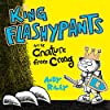 King Flashypants and the Creature From Crong, Book 2