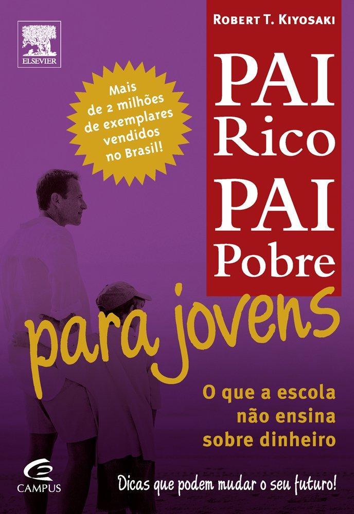 Pai Rico, Pai Pobre Para Jovens PDF Robert T. Kiyosaki