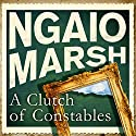 Clutch of Constables Audiobook by Ngaio Marsh Narrated by James Saxon