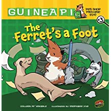 The Ferret's a Foot: Book 3