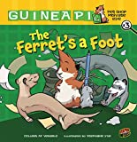 The Ferret s a Foot: Book 3 (Guinea PIG, Pet Shop Private Eye)