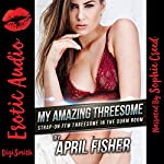 My Amazing Threesome: Strap-on FFM Threesome in the Dorm Room | April Fisher