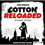 Stumme Zeugin (Cotton Reloaded 27) | Peter Mennigen