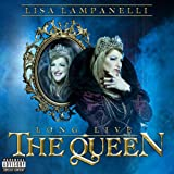 Long Live The Queen [Explicit]