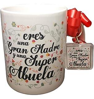 Taza Frase Y Llavero Eres UNA Gran Madre Y UNA Super Abuela Regalo Abuela. Regalo
