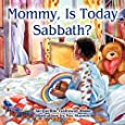 Mommy, is Today Sabbath? (African-American Edition)