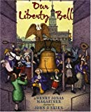 Our Liberty Bell, Henry Jonas Magaziner, 0823418928