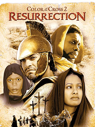 Color of the Cross 2: Resurrection (Faith Crosses By)