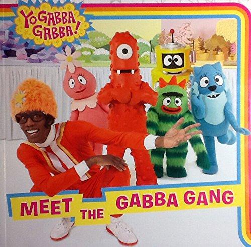Yo Gabba Gabba! Meet the Gabba Gabba Gang! Simon Spotlight -