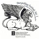 img - for Center for Children's Books - Storytelling Festival, Vol. 1 book / textbook / text book