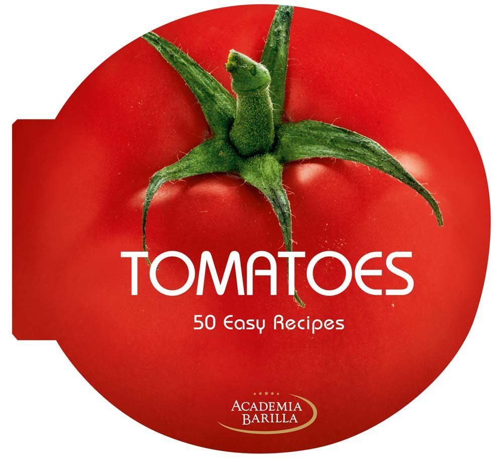 Download Tomatoes: 50 Easy Recipes PDF