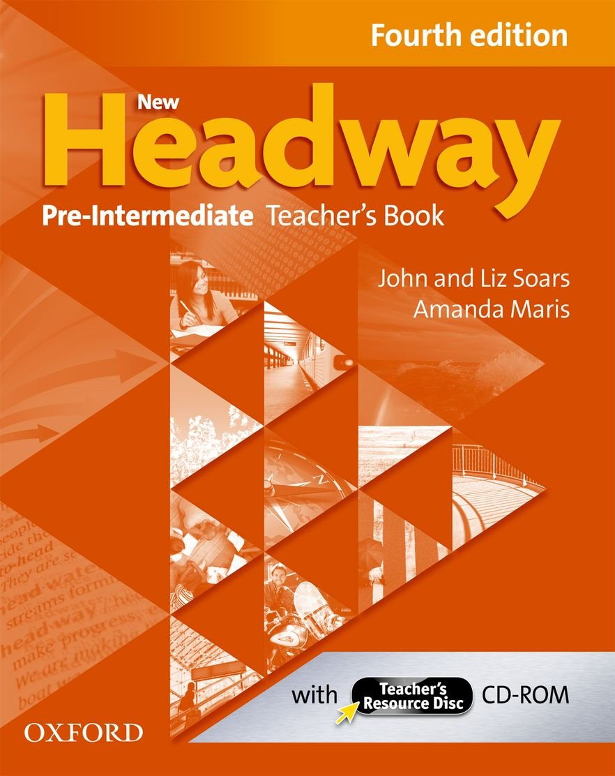 New Headway Pre-Int. Teacher´s Book Fourth Edition with Teacher´s Resource Disc (2012) (New Headway Fourth Edition)