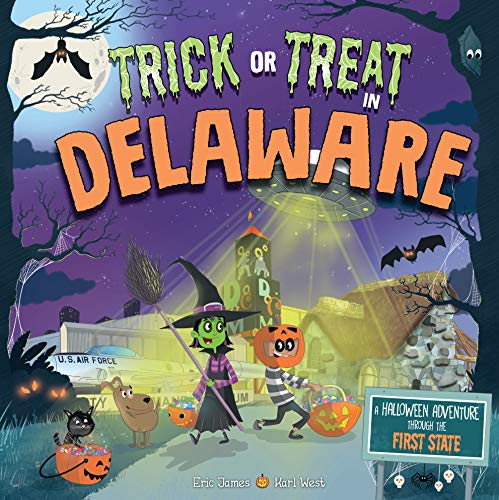 Trick or Treat in Delaware: A Halloween Adventure Through The First State