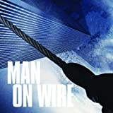 : Man on Wire (Soundtrack)