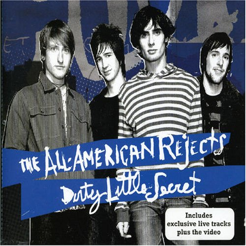 Dirty Little Secret Lyrics The All American Rejects
