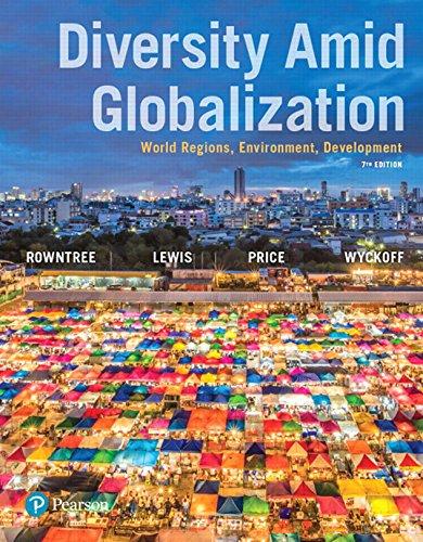 Diversity Amid Globalization: World Regions, Environment, Development (Diversity Amid Globalization World Regions Environment Development)