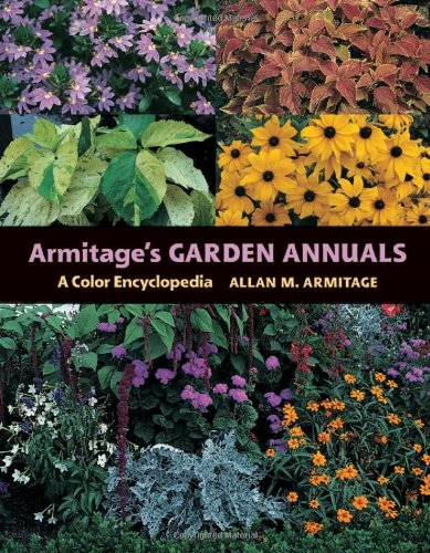 Armitage's Garden Annuals: A Color Encyclopedia PDF