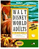img - for Walt Disney World for Adults: The Original Guide for Grown-ups (Special-Interest Titles) book / textbook / text book