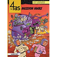 4 AS (LES) T.42 : MISSION SUR MARS