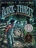 The Dark-Thirty, Patricia C. McKissack, 0679818634
