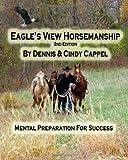 Eagle's View Horsemanship, Dennis & Cindy Cappel, 1470154862