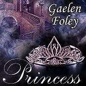 Princess: Ascension Trilogy, Book 2 | Gaelen Foley