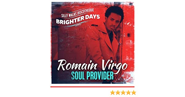 Soul Provider by Romain Virgo & Silly Walks Discotheque on