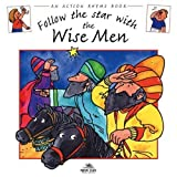 Follow the Star with the Wise Men (Action Rhymes)