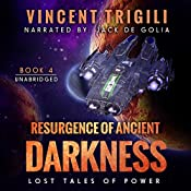 Resurgence of Ancient Darkness: Lost Tales of Power, Book 4 | Vincent Trigili