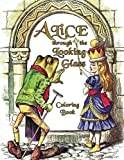 Alice Through the Looking Glass Coloring Book: Illustrations for Lewis Carroll's Classic Work, Now a Walt Disney Film Adaptation Starring Johnny Depp