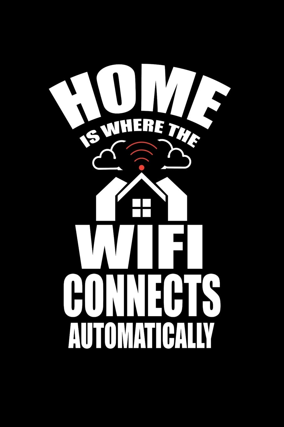 Home is where the Wifi Connects Automatically: Internet Down
