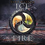 Ice Like Fire   Sara Raasch