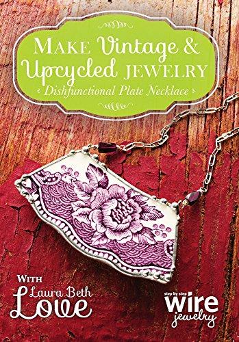 Make Vintage Upcycled Jewelry Dishfunctional