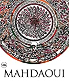 Nja Mahdaoui: The Alchemy of Signs: Deconstructing Calligraphy