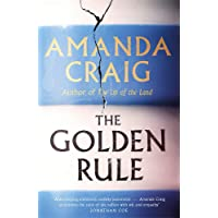 The Golden Rule: Longlisted for the Women's Prize 2021