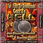 The Duke of Demolition Goes to Hell   John Gregory Betancourt,K. Anderson Yancy