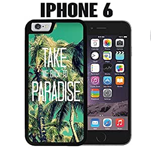iPhone Case Take me to Paradise for iPhone 6 Rubber Black (Ships from CA)