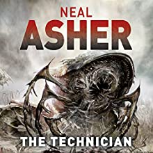 The Technician Audiobook by Neal Asher Narrated by Peter Noble