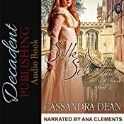 Silk & Scholar: The Silk Series, Book 4 | Cassandra Dean
