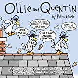 img - for Ollie and Quentin: An hilarious comic strip about the unlikely friendship between a Seagull and a Lugworm. book / textbook / text book
