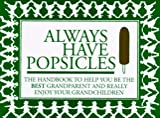 Always Have Popsicles, Rebecca Harvin, 0964147726