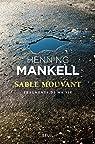 Sable mouvant: Fragments de ma vie par Mankell