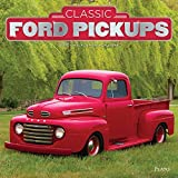 img - for Classic Ford Pickups 2018 12 x 12 Inch Monthly Square Wall Calendar with Foil Stamped Cover by Plato, Motor Truck book / textbook / text book